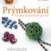 Prýmkování – Výroba textilních šperků
