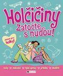 holciciny-zatocte s nudou